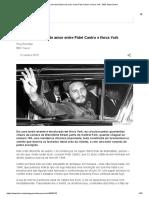 A Secreta História de Amor Entre Fidel Castro e Nova York - BBC News Brasil