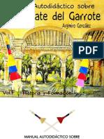 Manual Autodidáctico Sobre El Empate Del Garrote Vol. 1