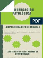 Comunicación patológica2.0.pptx