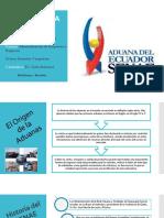 La Historia de La Aduana en El Ecuador