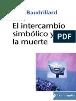 El Intercambio Simbolico y La Muerte - Jean Baudrillard