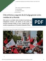Chile Enfrenta Su Segundo Día de Huelga General Contra Medidas de La Moneda « Diario y Radio U Chile