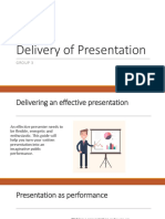 Delivery of Presentation