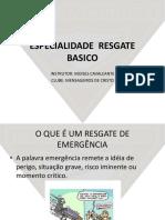 ESPECIALIDADE  RESGATE BASICO DBV