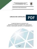 A Importância Da Música No Desenvolvimento Cognitivo, Afetivo e Social Educação Infantil e Fundamental 1