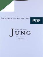 Jung, Carl Gustav - Obra Completa 08 La Dinámica de Lo Inconsciente
