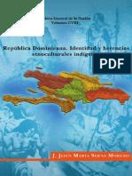 vol 108. República Dominicana, Identidad y Herencias Etnoculturales Indígenas. J. Jesús María Serna Moreno.pdf
