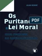 Os Puritanos e a Lei Moral_ Uma - Alan Renne