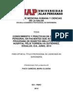 CONOCIMIENTO Y PRÁCTICAS DE CUIDADO PERSONAL EN PACIENTES QUE ACUDEN AL PROGRAMA DE DIABETES MELLITUS II DEL HOSPITAL FÉLIX TORREALVA GUTIÉRREZ, ESSALUD, ICA, JUNIO, 2014