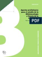 Aportes preliminares para el estudio de la Bibliotecología y Ciencia de la Información