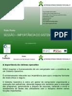 05-Entender a Importancia Do Sistema Operativo No Funcionamento Do Sistema