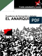 el_anarquismo_cuadernos_de_formacic3b3n_y_debate_-_frente_estudiantil_y_social.pdf