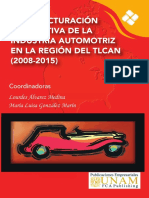 Reestructuración Productiva de La Industria Automotriz en La Región Del TLCAN (2008-2015)-1