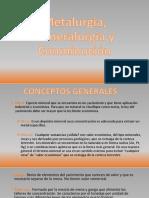 Metalurgia, Mineralurgia y Conmunición
