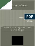 Presentasi Dribble Passes