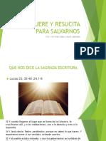 Jesús Muere y Resucita Para Salvarnos