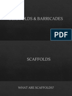 Scaffolds and Barricades