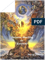 Become Healthy or Extinct