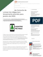 Projeto Portal de Consulta de Linhas Pré-Pagas Tem Lançamento Previsto Para Janeiro de 2020