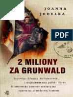 Joanna Jodełka - 2 Miliony Za Grunwald