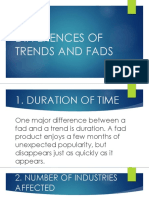 Differences between Trends and Fads