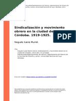 Nogues Ivana Muriel (2013). Sindicalizacion y Movimiento Obrero en La Ciudad de Cordoba. 1919-1925
