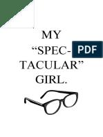 My Spec-Tacular Girl.docx