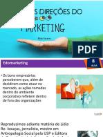 Aula 8 Novas Direções Do Marketing