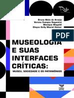 Museologia e suas interfaces críticas