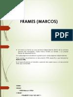 Frames (Marcos)