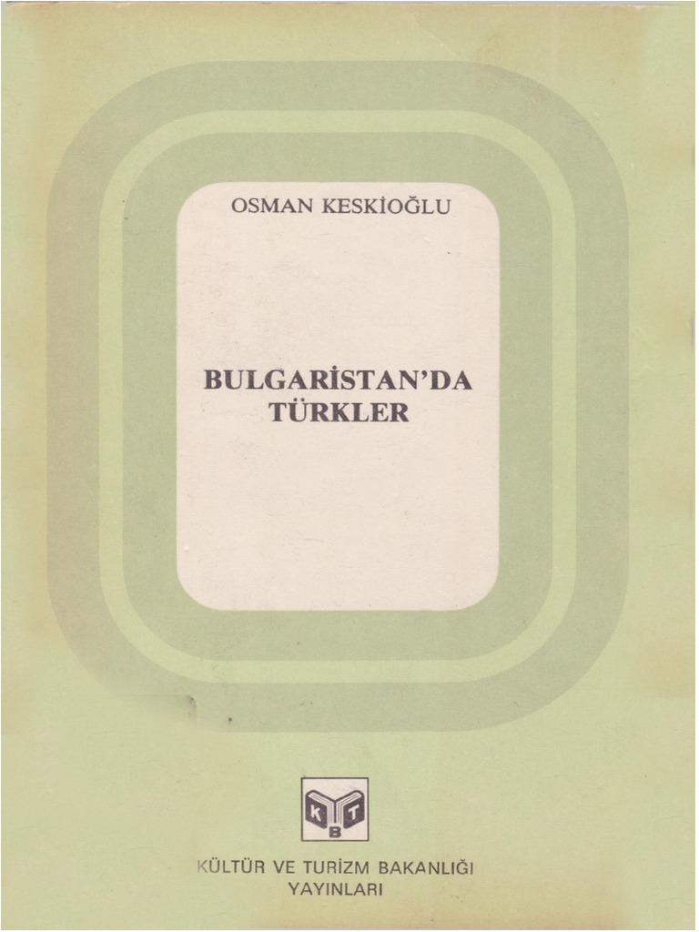 Osman Keskioglu Bulgaristan Da Turkler