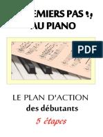 Premiers Pas Au Piano Le Guide Du Pianiste Debutant