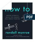 [2019] How To by Randall Munroe | Absurd Scientific Advice for Common Real-World Problems | Riverhead Books