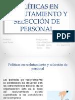 Políticas en Reclutamiento y Selección de Personal