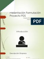 Presentacion Formulacion PDS