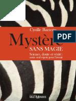 Barrette Cyrille - Mystere Sans Magie _ Science, Doute Et Verite _ Notre Seul Espoir Pour l'Avenir