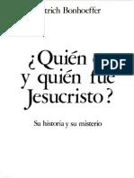 Dietrich Bonhoeffer ¿Quien es y quien fue Jesucristo?