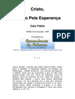 Cristo, Opção pela Esperança - Caio Fábio.pdf