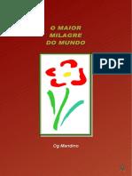 O MAIOR MILAGRE DO MUNDO Og Mandino.pdf