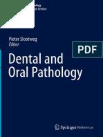 (Encyclopedia of Pathology) Pieter J. Slootweg (eds.) - Dental and Oral Pathology-Springer International Publishing (2016)