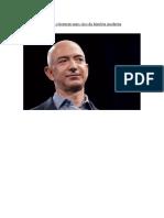 Jeff Bezos Se Torna o Homem Mais Rico Da História Moderna