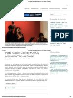 """2018 Porto Alegre_ Café Do MARGS Apresenta """"Tons in Bossa"""" _ Felipe Vieira"""