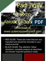 Ecology Abiotic Factors Unit Powerpoint Part IV/IV for Educators - Download Powerpoint at www. science powerpoint .com