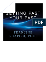 [2012] Getting Past Your Past by Francine Shapiro | Take Control of Your Life With Self-Help Techniques from EMDR Therapy | Tantor Audio