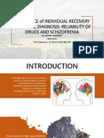 RELIABILITY OF DRUGS AND SCHIZOFRENIA