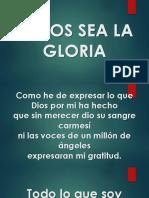 A DIOS SEA LA GLORIA.pptx