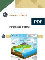 Drainage Basin - Morphological System