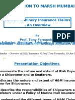 01. Presentation for MARSH Mumbai on Overview of H&M Insurance Claims, 03-Jun-10