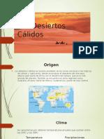 Los Desiertos Cálidos