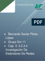 Cap. 3 3.2.3.4 Investigación de Estándares de Redes